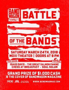 BandWagon Magazine Battle of the Bands – Final Round @ The Moxi Theater | Greeley | Colorado | United States